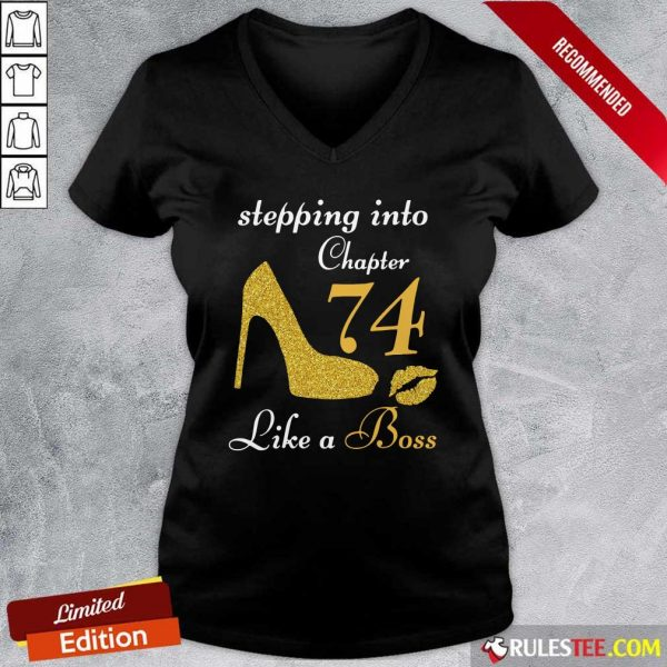 Stepping Into Chapter 74 Like A Boss V-neck - Design By Rulestee.com