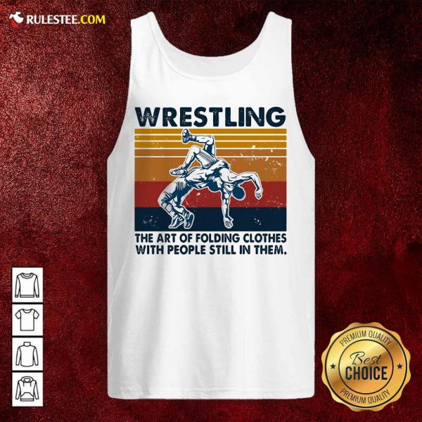 Wrestling The Air Of Folding Clothes With People Still In Them Vintage Tank Top - Design By Rulestee.com