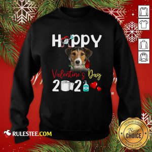 Fox Terrier Happy Valentines Day With Toilet Paper 2021 Sweatshirt - Design By Rulestee.com