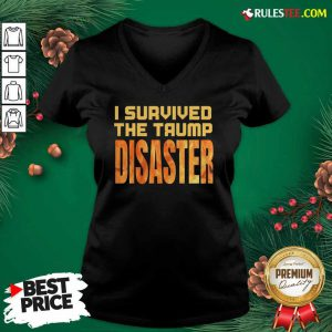 I Survived The Trump Disaster Election V-neck - Design By Rulestee.com