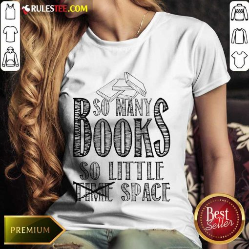 Awesome So Many Books So Little Space Ladies Tee