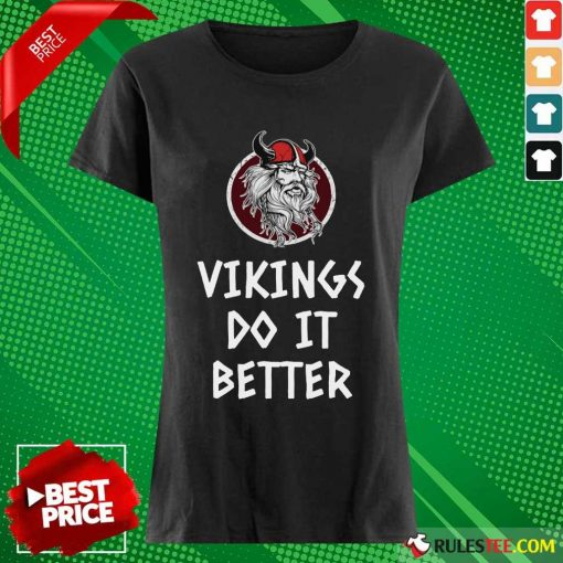 Awesome Vikings Do It Better Ladies Tee