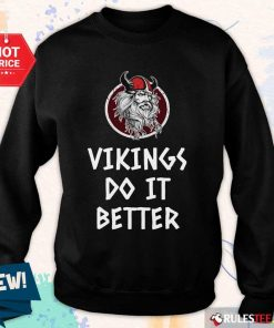 Awesome Vikings Do It Better Sweater
