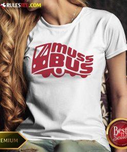 Confident Muss Bus Ladies Tee