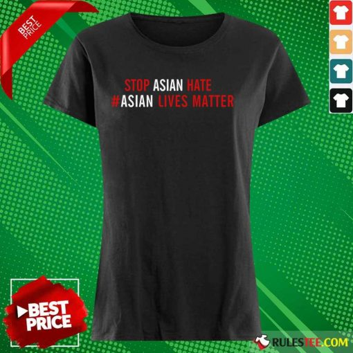 Ecstatic Lives Matter Stop Asian Hate Ladies Tee