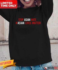 Ecstatic Lives Matter Stop Asian Hate Long-sleeved