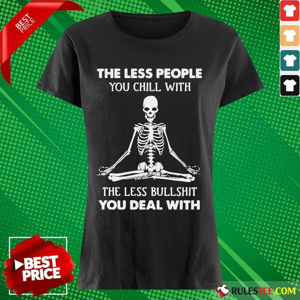 Ecstatic Skeleton Chill Less Bullshit Ladies Tee