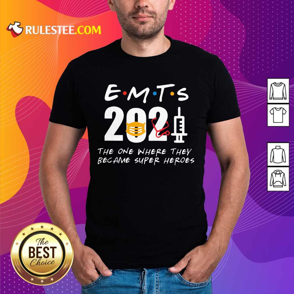 Excited EMTs 2021 SuperHeroes Shirt