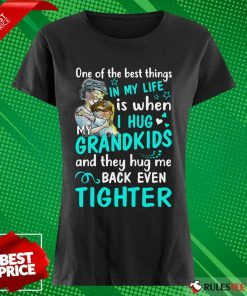 Excited One The Best Things Grandkids Ladies Tee