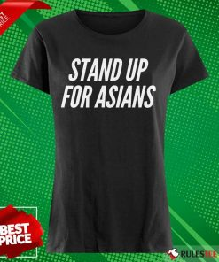 Excited Stand Up For Asians Ladies Tee