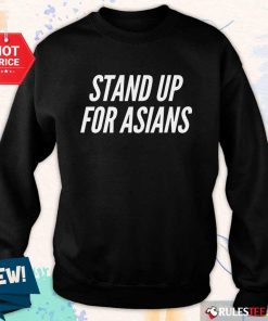 Excited Stand Up For Asians Sweater
