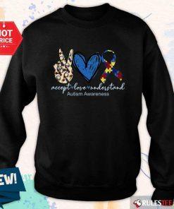 Good Accept Love Understand Autism Awareness Sweater