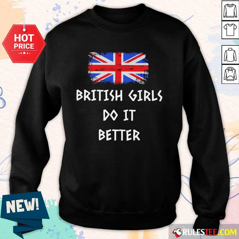 Good British Girls Do It Better Sweater