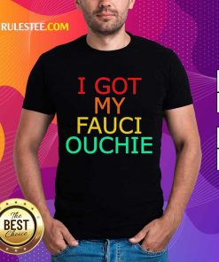 Great My Fauci Ouchie Vintage 2021 Shirt