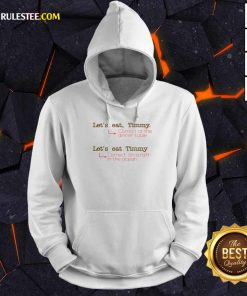 Happy Let Us Eat Timmy Correct At The Dinner Hoodie