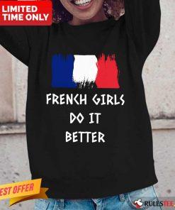 Hot French Girls Do It Better Long-Sleeved