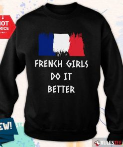 Hot French Girls Do It Better Sweater
