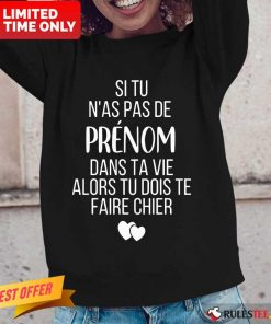 Hot Si Tu N As Pas De Juju Dans Ta Vie Alors Tu Dois Te Faire Chier Long-Sleeved