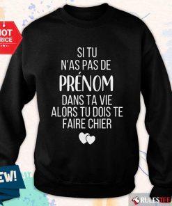 Hot Si Tu N As Pas De Juju Dans Ta Vie Alors Tu Dois Te Faire Chier Sweater