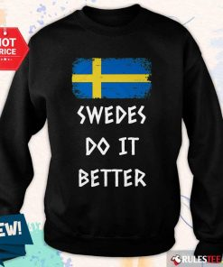 Hot Swedes Do It Better Sweater