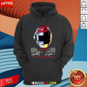 Daft Punk 1993 2021 Harder Better Faster Stronger Signatures Hoodie - Design By Rulestee.com