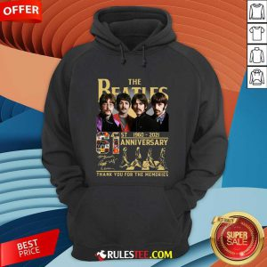 The Beatles 61st 1960 2021 Anniversary Thank You For The Memories Signatures Hoodie - Design By Rulestee.com