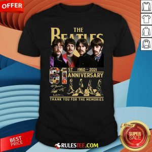 The Beatles 61st 1960 2021 Anniversary Thank You For The Memories Signatures Shirt - Design By Rulestee.com