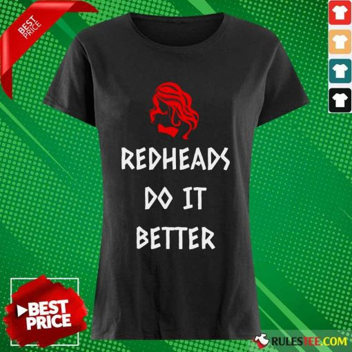 Perfect Redheads Do It Better Ladies Tee