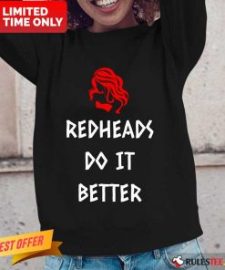 Perfect Redheads Do It Better Long-Sleeved