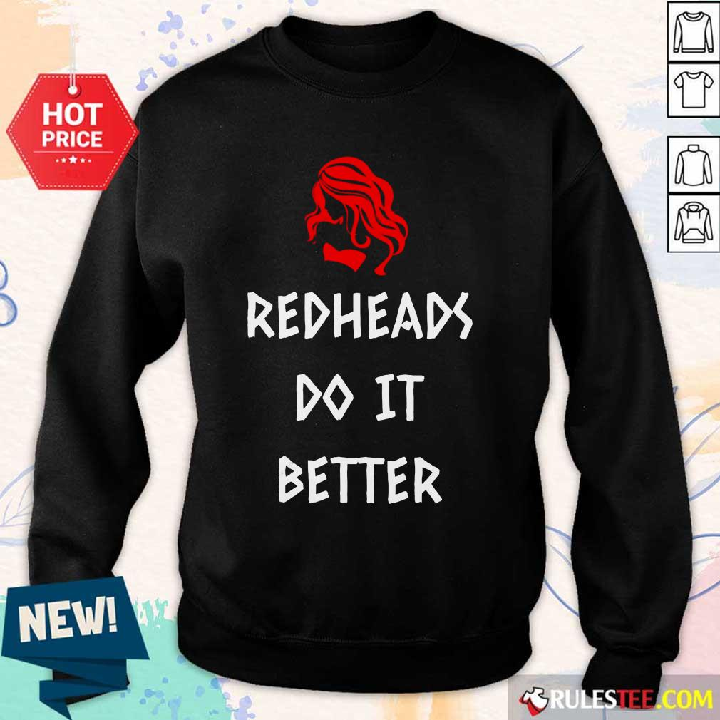 Perfect Redheads Do It Better Sweater