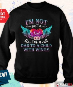 Premium I Am Not Just A Dad With Wings Sweater