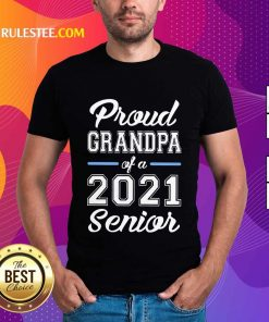 Pretty Proud Grandpa Of A 2021 Senior Shirt