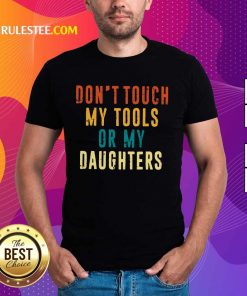 Relaxed Touch Tools Daughters Vintage Shirt