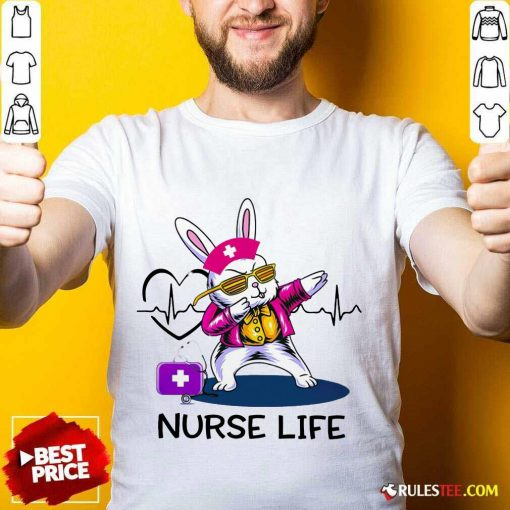 Surprised Bunny Nurse Dab Nurse Life Shirt