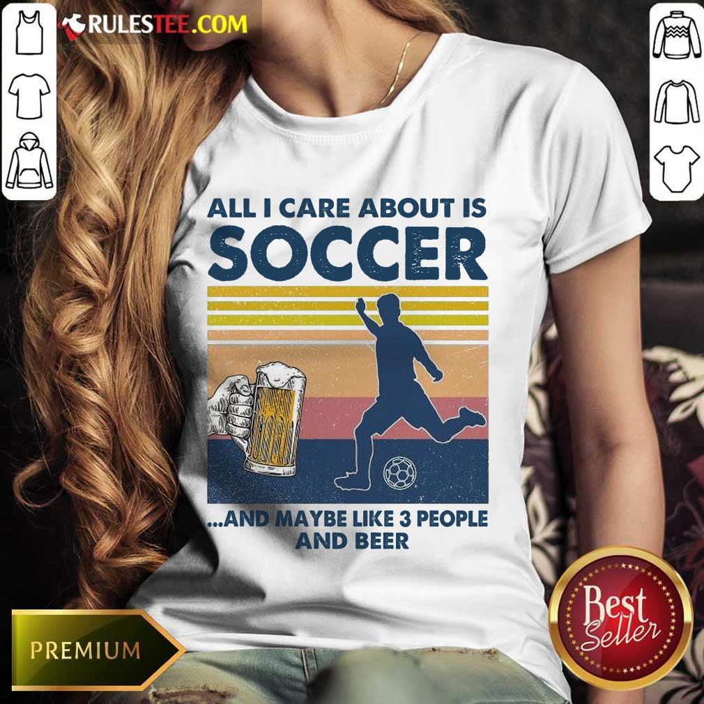 Surprised Care Soccer And Beer Vintage Ladies Tee