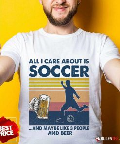 Surprised Care Soccer And Beer Vintage Shirt
