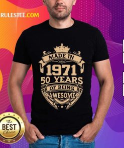 Surprised Made In 1971 50 Years Being Shirt