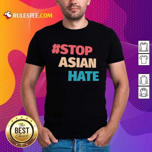 Terrific 2021 Stop Asian Hate Shirt