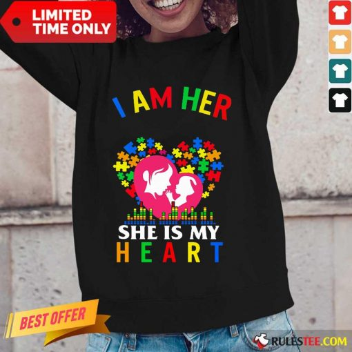 Top I Am Her Voice She Is My Heart Autism Long-Sleeved