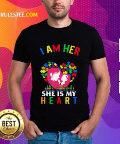 Top I Am Her Voice She Is My Heart Autism Shirt