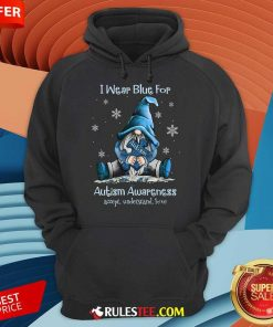 Top I Wear Blue For Autism Awareness Hoodie
