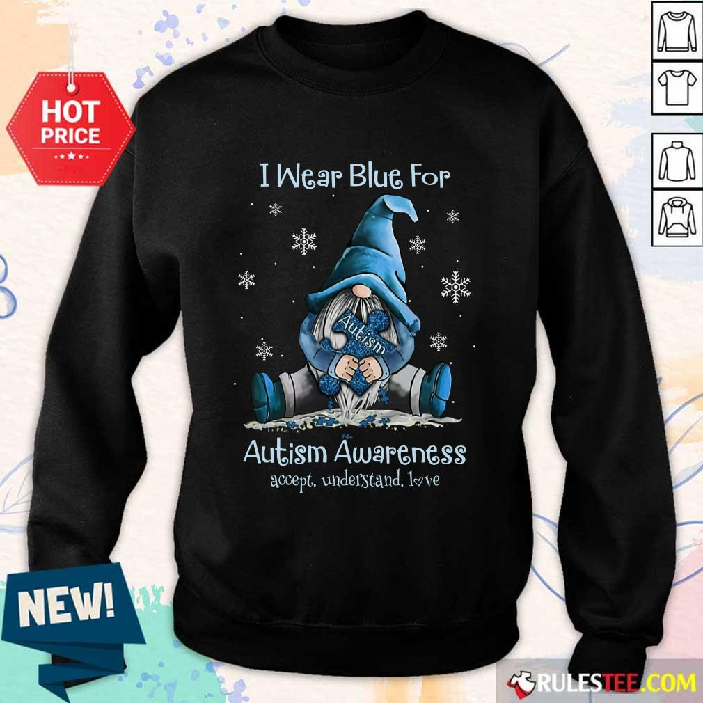 Top I Wear Blue For Autism Awareness Sweater