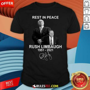 Rest In Peace Rush Limbaugh 1951 2021 Signature Shirt - Design By Rulestee.com