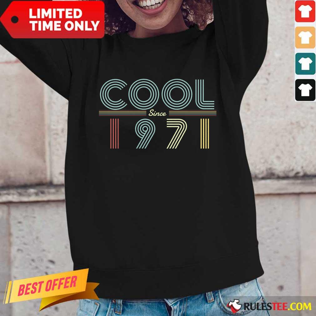 Awesome 50th Birthday Cool Since 1971 Long-Sleeved