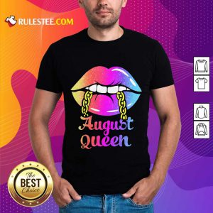 Awesome Lips August Queen Shirt