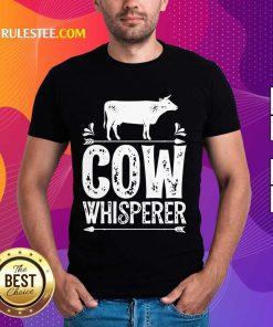 Cow Whisperer Shirt