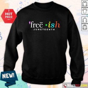 Fantastic Free Ish Juneteenth Sweater