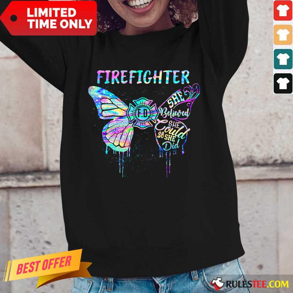 Funny Butterfly Firefighter She Believed She Could So She Did Colorful Long-Sleeved