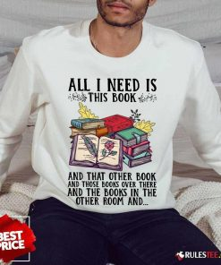 Good All I Need Is Book Sweater