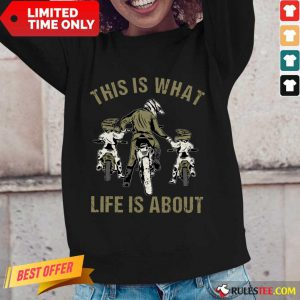 Good Motocross Father And Sons This Is What Life Is About Long-Sleeved